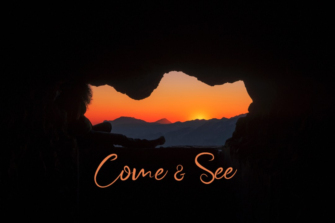 "The Power of Invitation! ""Come & See"""